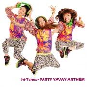 hi-Tunes YAVAY PARTY ANTHEM