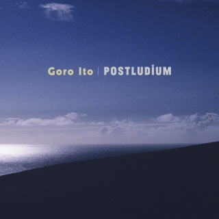 POSTLUDIUM EP (5.6MHz DSD+MP3 ver.)