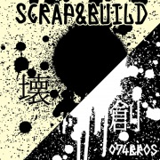 SCRAP & BUILD