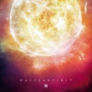 Raise a Spirit -結-