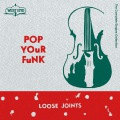 Pop Your Funk - The Complete Singles Collection -