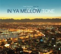 IN YA MELLOW TONE 8.5