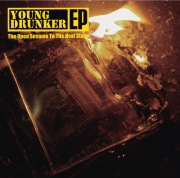 Young Drunker EP ~ Open the sesame to the next stage ~