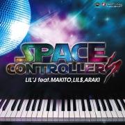 SPACE CONTROLLERS feat. MAKITO, LIL'$, ARAKI -Single