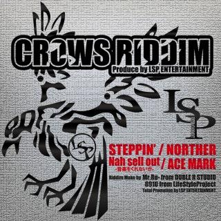CROWS RIDDIM -Single