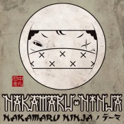 NAKAMARU NINJAのテーマ feat. TAKE-T, ZOVE KING, VADER, ARM STRONG, THUNDER, HI-BREAD, BUFFMAN, 卍LINE, RUDEBWOY FACE, RUEED, DIZZLE, SHADY, STEREON, PEQUU, EXPRESS, アダチマン & J-REXXX -Single