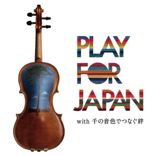 PLAY FOR JAPAN with 千の音色でつなぐ絆