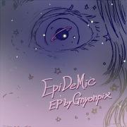 EpiDeMic EP