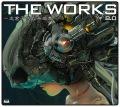 THE WORKS 〜志倉千代丸楽曲集〜8.0