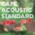 Cafe Acoustic Standard