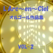 L'Arc〜en〜Ciel 作品集 VOL-2