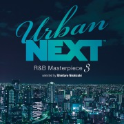 Urban NEXT-R&B Masterpiece 3- selected by Shintaro Nishizaki