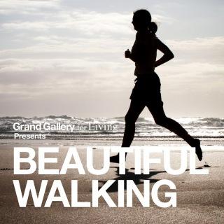 BEAUTIFUL  WALKING