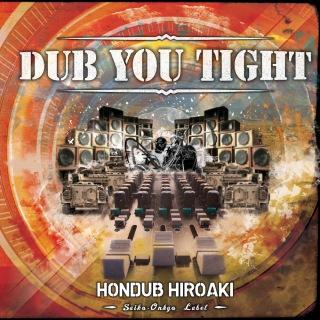DUB YOU TIGHT(24bit/48kHz)