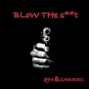 BLoW THe s**t pro by CARREC