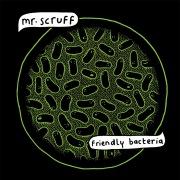 Friendly Bacteria (Bonus Track Version)
