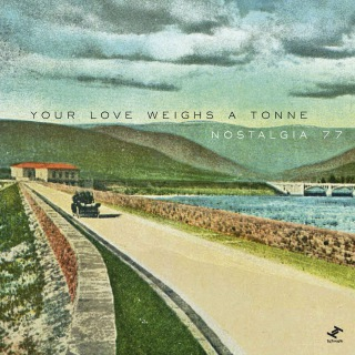 Your Love Weighs A Tonne