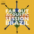 Far Out Acoustic Session Brazil
