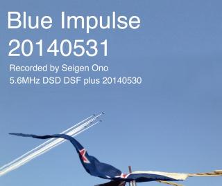 Blue Impulse 20140531(5.6MHz dsd+mp3)