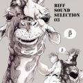 Biff Sound Selection 03(24bit/48kHz)