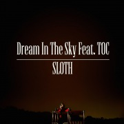 Dream In The Sky Feat. TOC