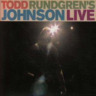 Todd Rundgren's Johnson Live