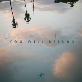 You Will Return (feat. Alice Russell)