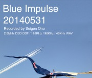 Blue Impulse 20140531(2.8MHz dsd+mp3)
