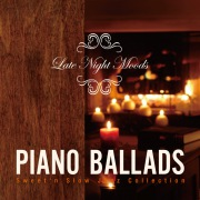 Late Night Moods Piano Ballads 〜Sweet'n Slow Jazz Collection〜 (24bit/96kHz)
