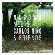 Nabowa Meets Carlos Nino&Friends