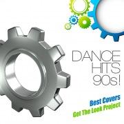 ダンス・ヒッツ 90s!Best Covers