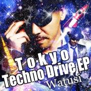 Tokyo Techno Drive EP