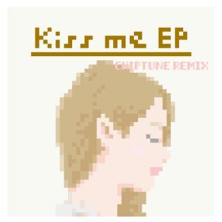 Kiss me EP (Chiptune Remix)(24bit/48kHz)