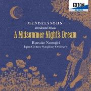 メンデルスゾーン:劇付随音楽真夏の夜の夢全曲