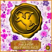 2014 J-POP BEST HITS Vol.21 (オルゴールミュージック)