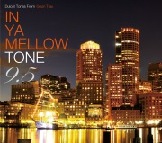 In Ya Mellow Tone 9.5