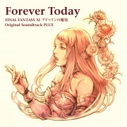 Forever Today:FINAL FANTASY XI アドゥリンの魔境 Original Soundtrack PLUS(24bit/48kHz)