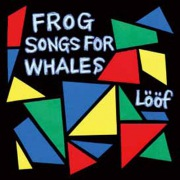 Frog Songs For Whales(24bit/48kHz)
