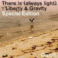 There is (always light) / Liberty & Gravity  Special Edition(24bit/44.1kHz)