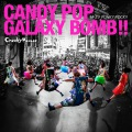 CANDY POP GALAXY BOMB !! / キズナPUNKY ROCK !!