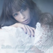 Zutto... / Last minute / Walk(24bit/48kHz)
