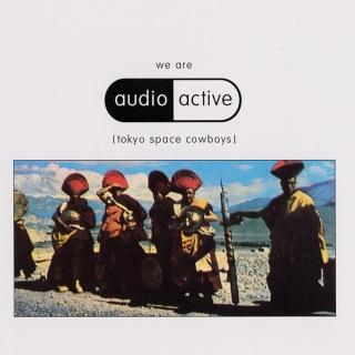 We Are Audio Active (Tokyo Space Cowboys)