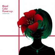 Blood Color Flower e.p.