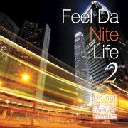 Feel Da Nite Life 2 -Do not forget forever memories-