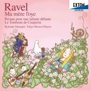 ラヴェル:マ・メール・ロワ、亡き王女のためのハヴァーヌ、 クープランの墓