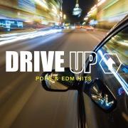 DRIVE UP↑ POPS & EDM HITS