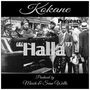 Kokane Presents ''Halla''