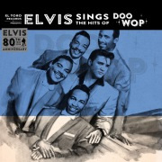 Elvis Sings the Hits of Doo Wop - 80th Anniversary Special EP