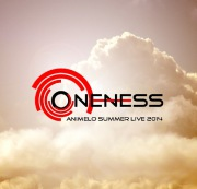 ONENESS(Animelo Summer Live 2014 -ONENESS- テーマソング)