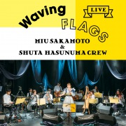 "LIVE ""Waving Flags"""